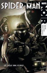 Couverture Les Yeux sans visage - Spider-Man Noir, tome 2