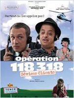 Affiche Opération 118 318, sévices clients