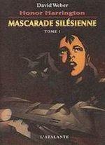 Couverture Mascarade silésienne - Honor Harrington, tome 6