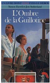 Couverture L'Ombre de la Guillotine- Histoire, tome 1