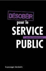Couverture Désobéir pour le service public