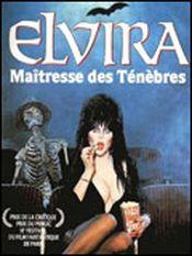 Affiche Elvira, maîtresse des ténèbres