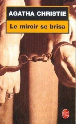 Le miroir se brisa agatha christie senscritique for Le miroir se brisa