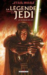 Couverture Les Seigneurs des Sith - Star Wars : La Légende des Jedi, tome 4