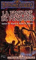 Couverture La Fontaine de pénombre - La Trilogie des héros de Phlan, tome 3