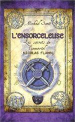 Couverture L'Ensorceleuse - Les secrets de l'immortel Nicolas Flamel, tome 3
