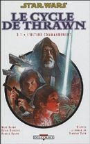 Couverture L'Ultime Commandement : Volume 1 - Star Wars : Le Cycle de Thrawn, tome 4