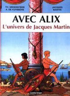 Couverture Avec Alix, l'univers de Jacques Martin