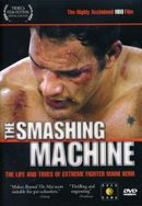Affiche The Smashing Machine : The Life and Times of Extreme Fighter Mark Kerr