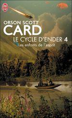 Couverture Les Enfants de l'esprit - Le Cycle d'Ender, tome 4