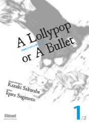 Couverture A lollypop or a bullet
