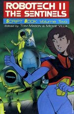 Couverture Robotech II: The Sentinels - Script Book: Volume Two -
