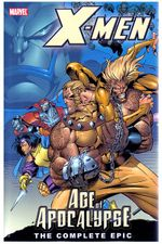 Couverture X-Men: Age of Apocalypse - The Complete Epic, tome 1