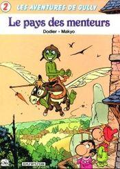 Couverture Le Pays des Menteurs - Gully, tome 2