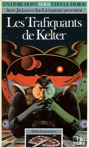Couverture Les Trafiquants de Kelter - Défis fantastiques, tome 15