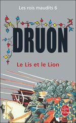 Couverture Le Lis et le Lion - Les Rois maudits, tome 6