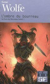Couverture L'Ombre du bourreau - Le Livre du Nouveau Soleil, tome 1