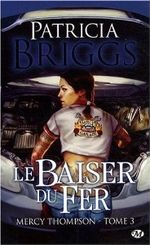 Couverture Le Baiser du fer - Mercy Thompson, tome 3