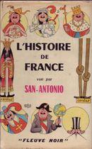Couverture L'Histoire de France vue par San Antonio