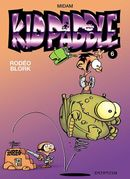 Couverture Rodéo Blork - Kid Paddle, tome 6
