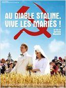 Affiche Au diable Staline, vive les mariés !