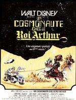 Affiche Un cosmonaute chez le roi Arthur