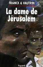 Couverture La Dame de Jérusalem - Les Aventures de Boro, reporter photographe, tome 8
