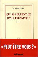 Couverture Qui se souvient de David Foenkinos ?