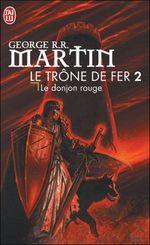 Couverture Le Donjon rouge - Le Trône de fer, tome 2