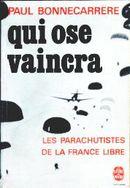 Couverture Qui ose vaincra : les parachutistes de la France libre