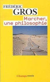 Couverture Marcher, une philosophie