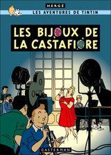 Couverture Les Bijoux de la Castafiore - Les Aventures de Tintin, tome 21