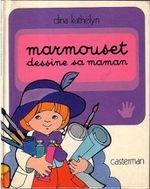 Couverture Marmouset dessine sa maman