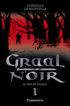 Couverture Le fils du diable — Graal noir, Tome 1