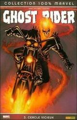 Couverture Cercle Vicieux - Ghost Rider, tome 3