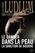 Couverture Le Danger dans la peau - Jason Bourne, tome 6