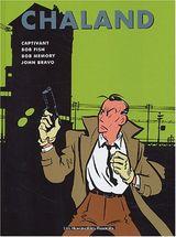Couverture Captivant, Bob Fish, Bob Memory, John Bravo - Chaland, oeuvres complètes, tome 3
