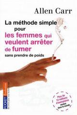 Couverture La méthode simple pour les femmes qui veulent arrêter de fumer