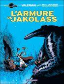 Couverture L'Armure du Jakolass - Valérian, vu par... tome 1