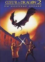 Affiche Cœur de dragon 2 : Un nouveau départ