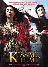 Affiche Kiss Me, Kill Me