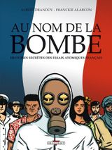 Couverture Au nom de la bombe