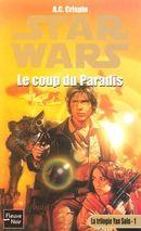 Couverture Le Coup du paradis - Star Wars : La Trilogie Yan Solo, tome 1
