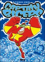 Couverture L'invincible - Captain Biceps, tome 1