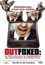 Affiche Outfoxed, la guerre de Rupert Murdoch contre le journalisme
