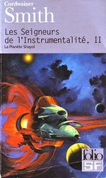 Couverture La Planète Shayol - Les Seigneurs de l'instrumentalité, tome 2
