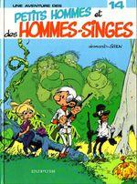 Couverture Petits Hommes et des hommes-singes - Les Petits hommes, tome 14
