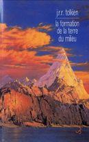 Couverture La Formation de la Terre du Milieu - Histoire de la Terre du Milieu, volume 4