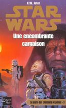 Couverture Une encombrante cargaison - Star Wars : La Guerre des chasseurs de primes, tome 3