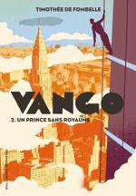 Couverture Un prince sans royaume - Vango tome 2